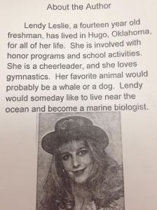 Lendy Leslie, a fourteen year old freshman, has lived in Hugo, Oklahoma, for all of her life.  She is involved with honor programs and school activities.  She is a cheerleader, and she loves gymnastics.  Her favorite animal would probably be a whale or a dog.  Lendy would someday like to live near the ocean and become a marine biologist.